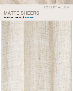 Window Library: Matte Sheers